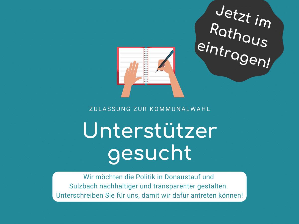 Die Unabhängige Bürgerliste für Donaustauf und Sulzbach sucht Unterstützer, die sich in der Gemeinde für die Zulassung der Bürgerliste zur Wahl eintragen.